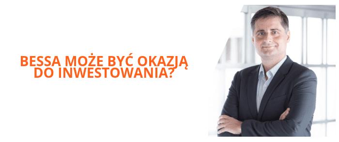 Bessa jest okazją do dobrych inwestycji - Błażej Bogdziewicz Caspar Asset Management | CasparTV