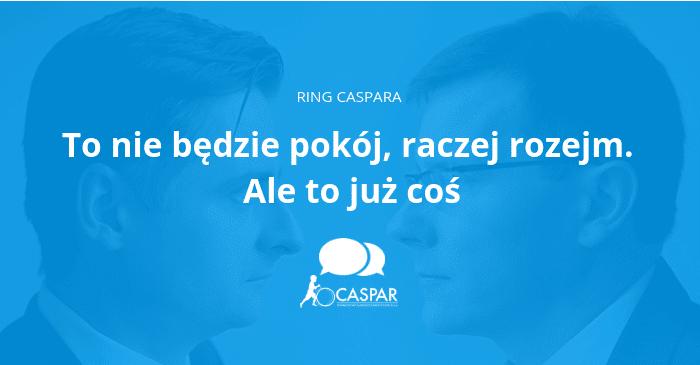 Ring Caspara – To nie będzie pokój, raczej rozejm. Ale to już coś | CASPAR