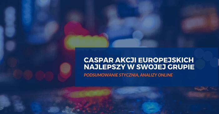 Caspar Akcji Europejskich najlepszy w grupie funduszy akcji europejskich